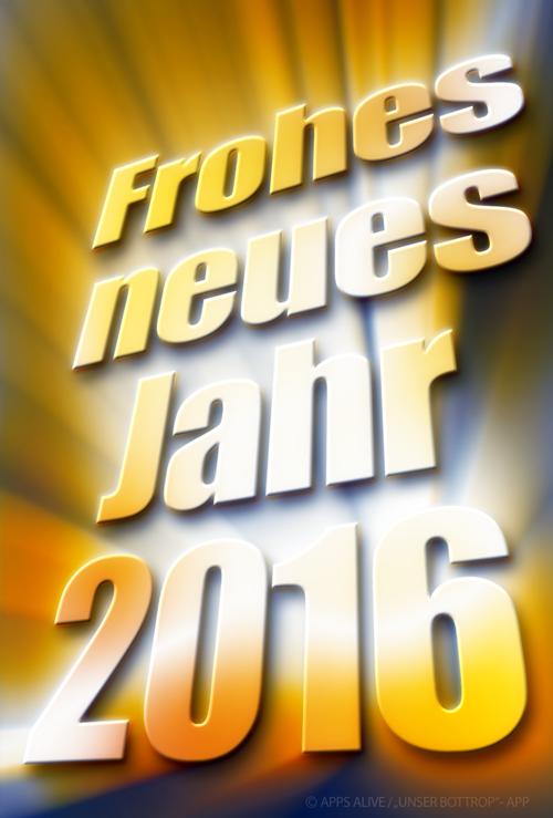 Unser_Bottrop_App_Frohes_neues_Jahr_2016